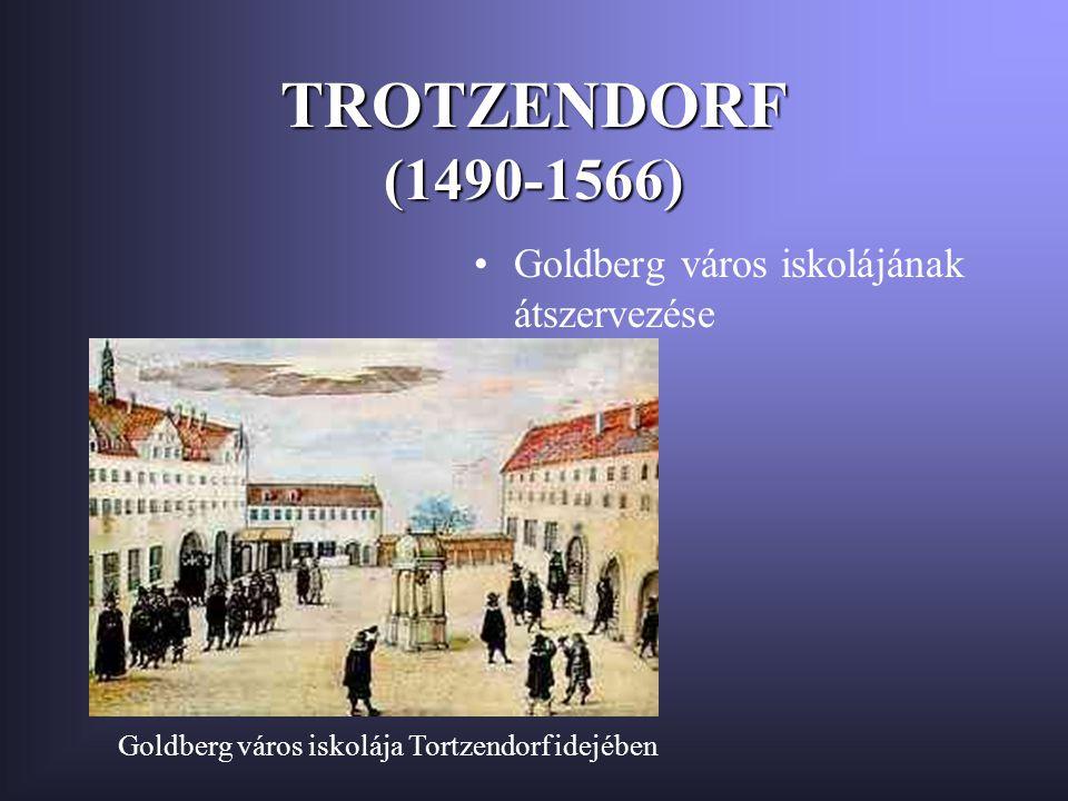 Goldberg város iskolája Tortzendorf idejében
