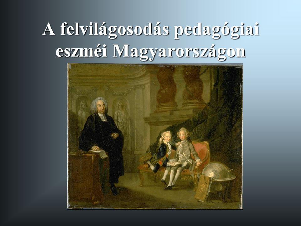 A felvilágosodás pedagógiai eszméi Magyarországon