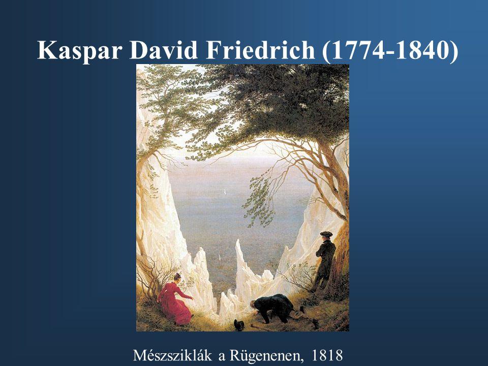 Kaspar David Friedrich (1774-1840)