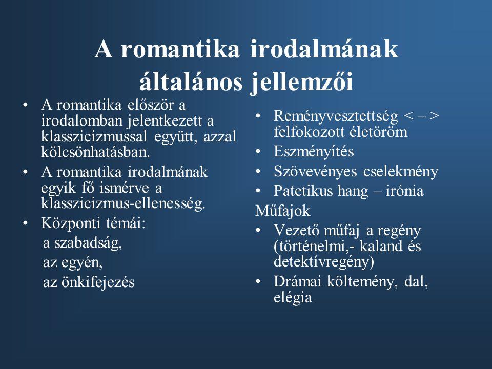 A romantika irodalmának általános jellemzői