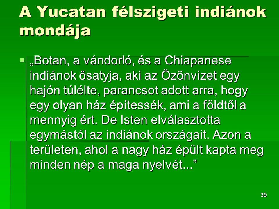 A Yucatan félszigeti indiánok mondája