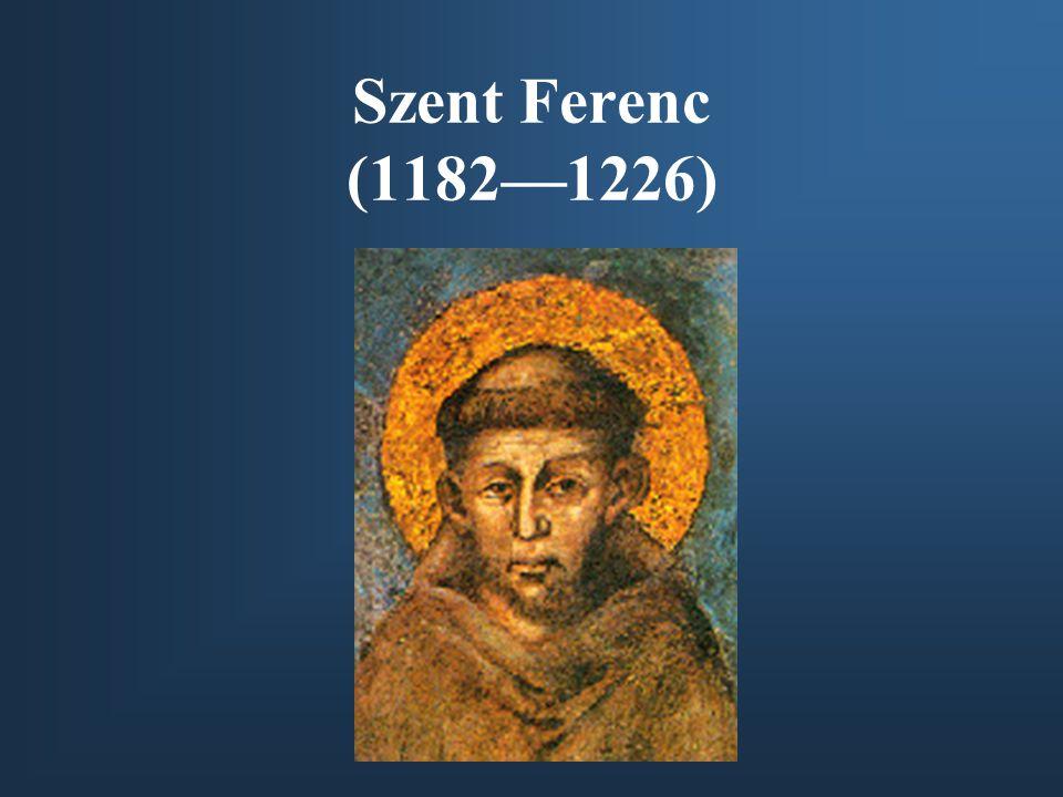 Szent Ferenc (1182—1226)