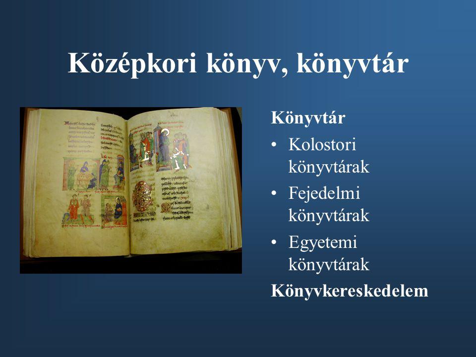 Középkori könyv, könyvtár