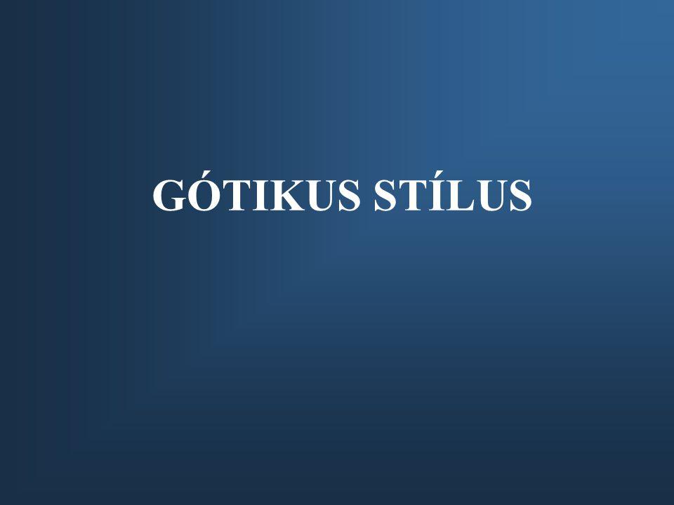 GÓTIKUS STÍLUS