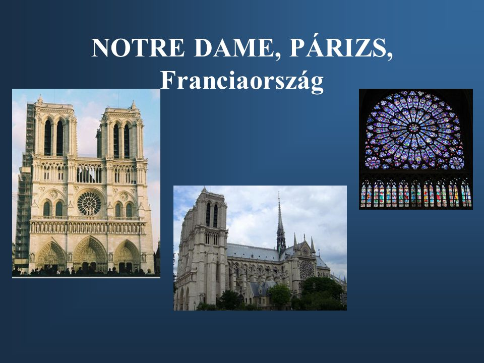 NOTRE DAME, PÁRIZS, Franciaország