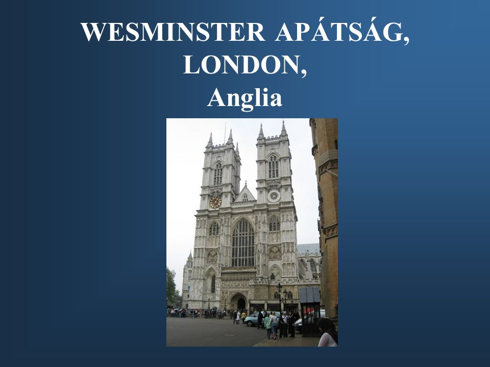 WESMINSTER APÁTSÁG, LONDON, Anglia