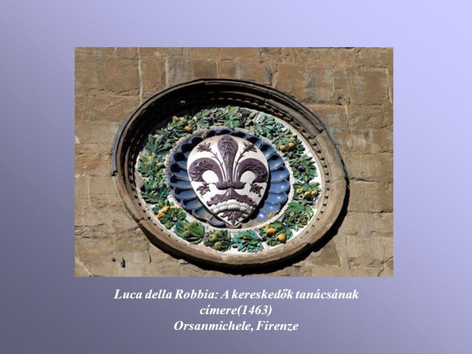 Luca della Robbia: A kereskedők tanácsának címere(1463)