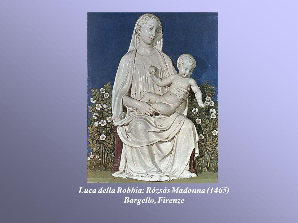 Luca della Robbia: Rózsás Madonna (1465)