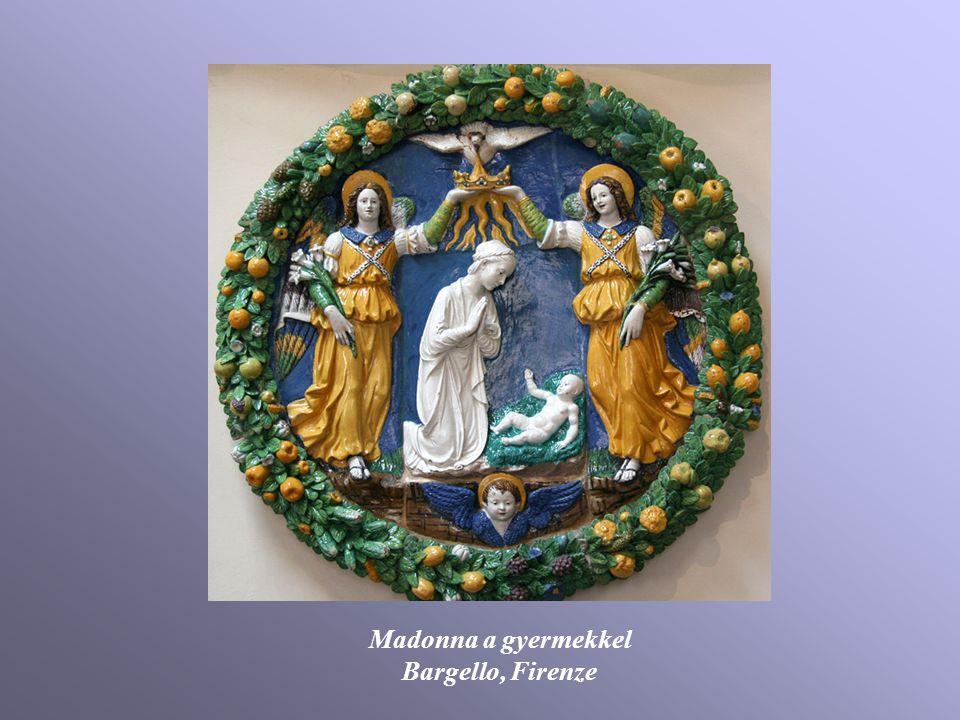 Madonna a gyermekkel Bargello, Firenze