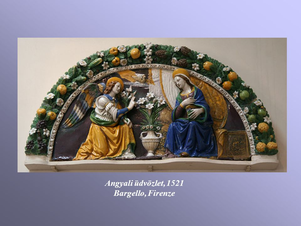 Angyali üdvözlet, 1521 Bargello, Firenze
