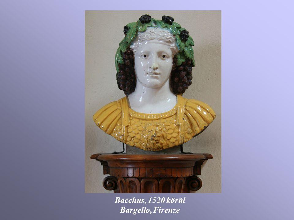 Bacchus, 1520 körül Bargello, Firenze