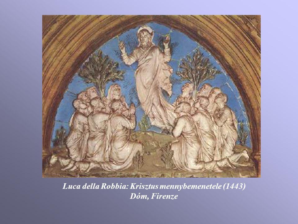 Luca della Robbia: Krisztus mennybemenetele (1443)