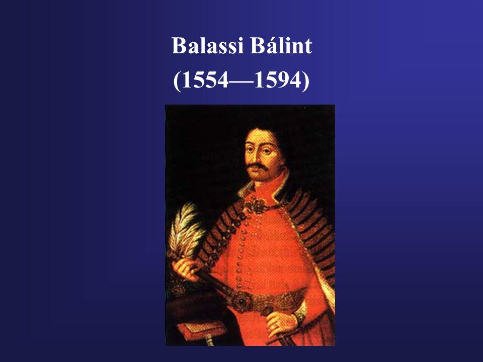Balassi Bálint (1554—1594)