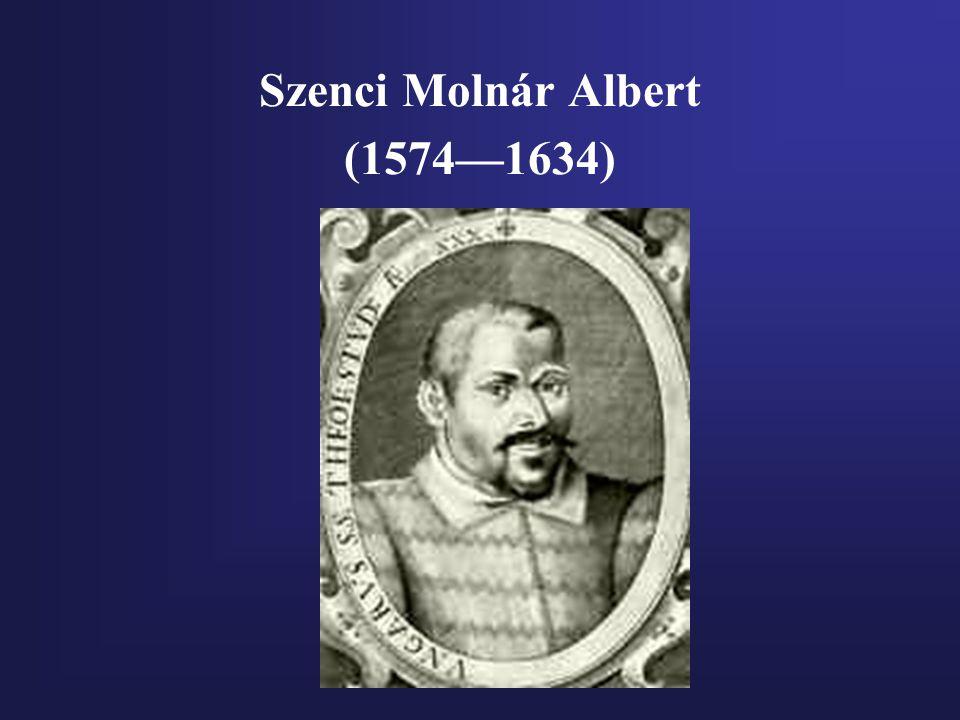 Szenci Molnár Albert (1574—1634)