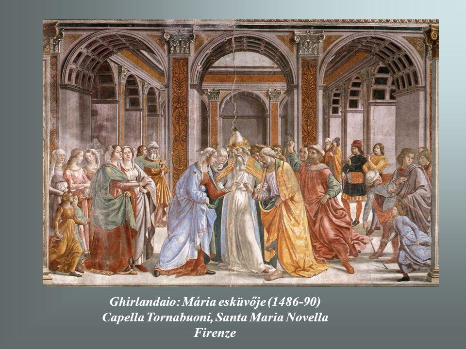 Ghirlandaio: Mária esküvője (1486-90)