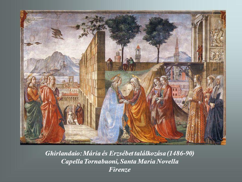 Ghirlandaio: Mária és Erzsébet találkozása (1486-90)