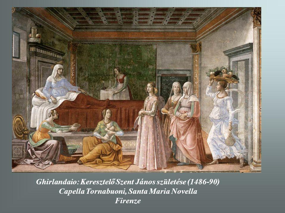 Ghirlandaio: Keresztelő Szent János születése (1486-90)