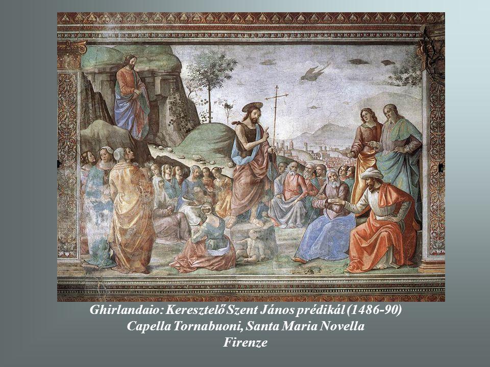 Ghirlandaio: Keresztelő Szent János prédikál (1486-90)
