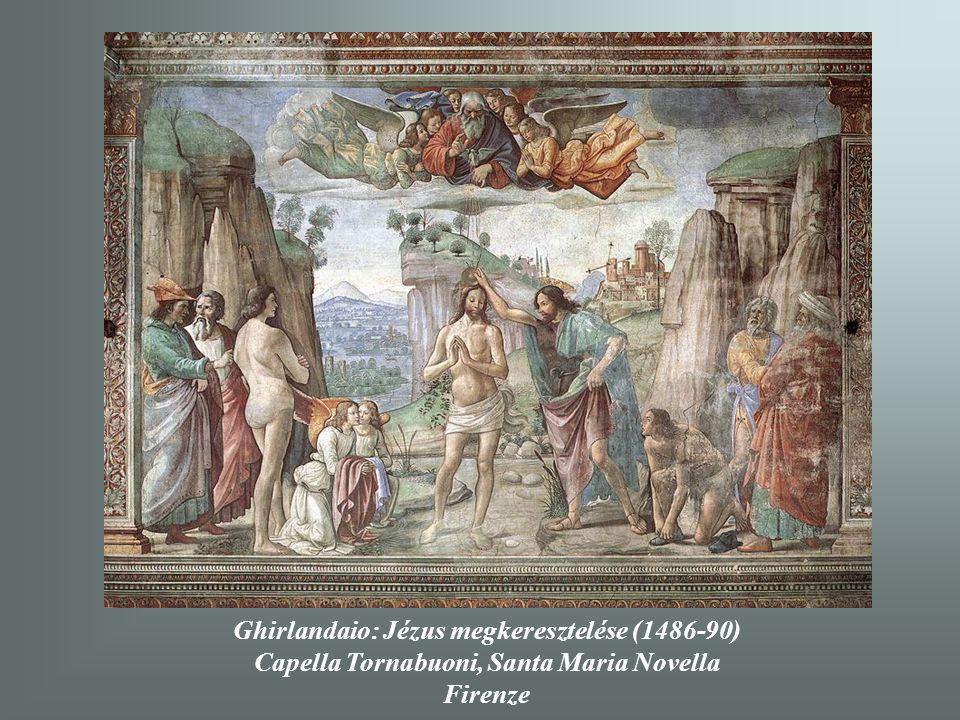 Ghirlandaio: Jézus megkeresztelése (1486-90)
