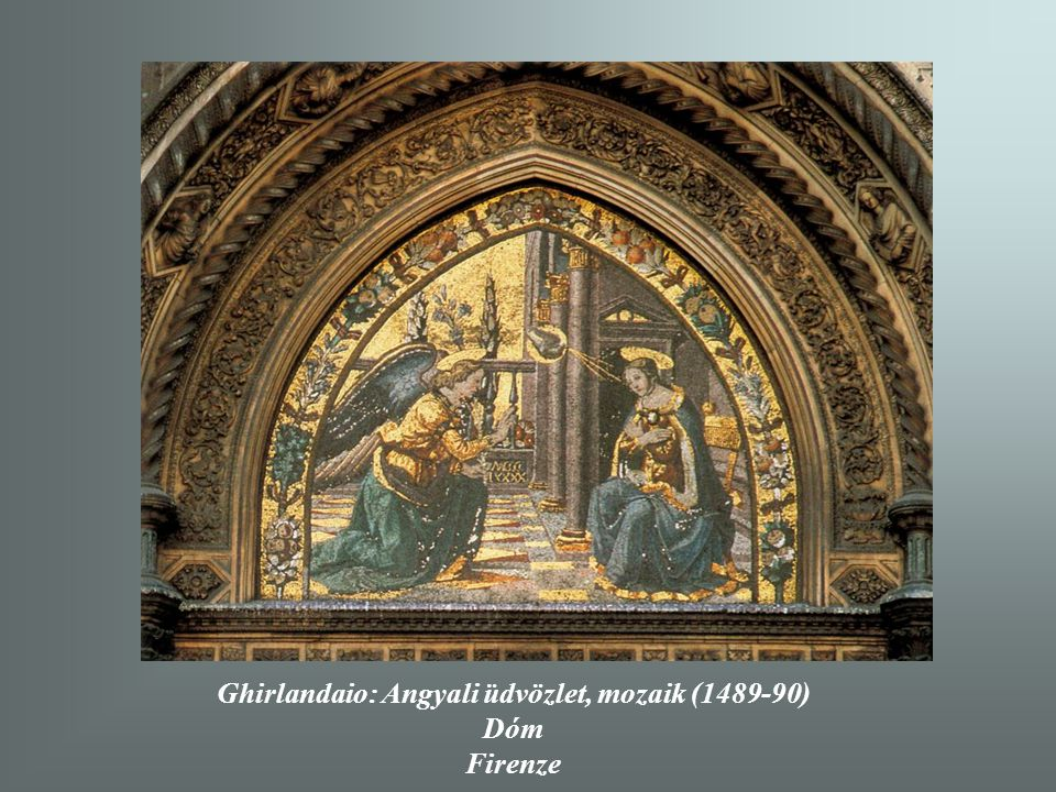 Ghirlandaio: Angyali üdvözlet, mozaik (1489-90)