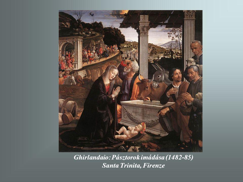 Ghirlandaio: Pásztorok imádása (1482-85)