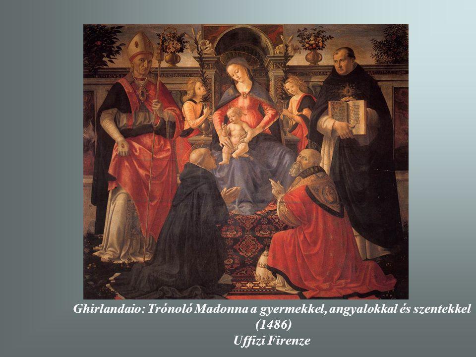 Ghirlandaio: Trónoló Madonna a gyermekkel, angyalokkal és szentekkel