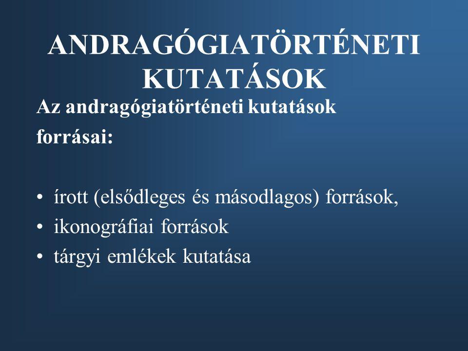 ANDRAGÓGIATÖRTÉNETI KUTATÁSOK
