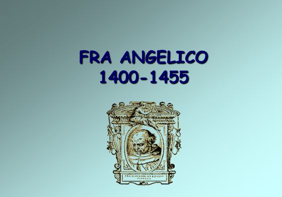 FRA ANGELICO 1400-1455