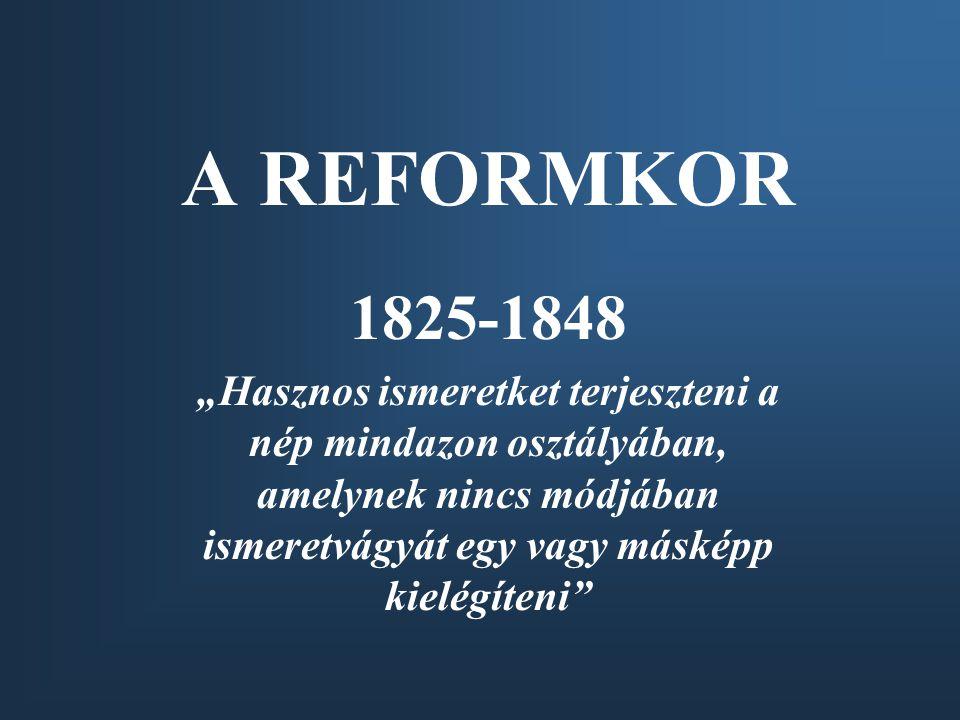 A REFORMKOR 1825-1848.