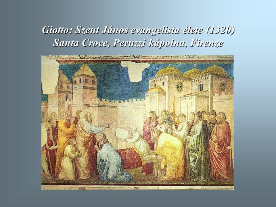 Giotto: Szent János evangelista élete (1320) Santa Croce, Peruzzi kápolna, Firenze
