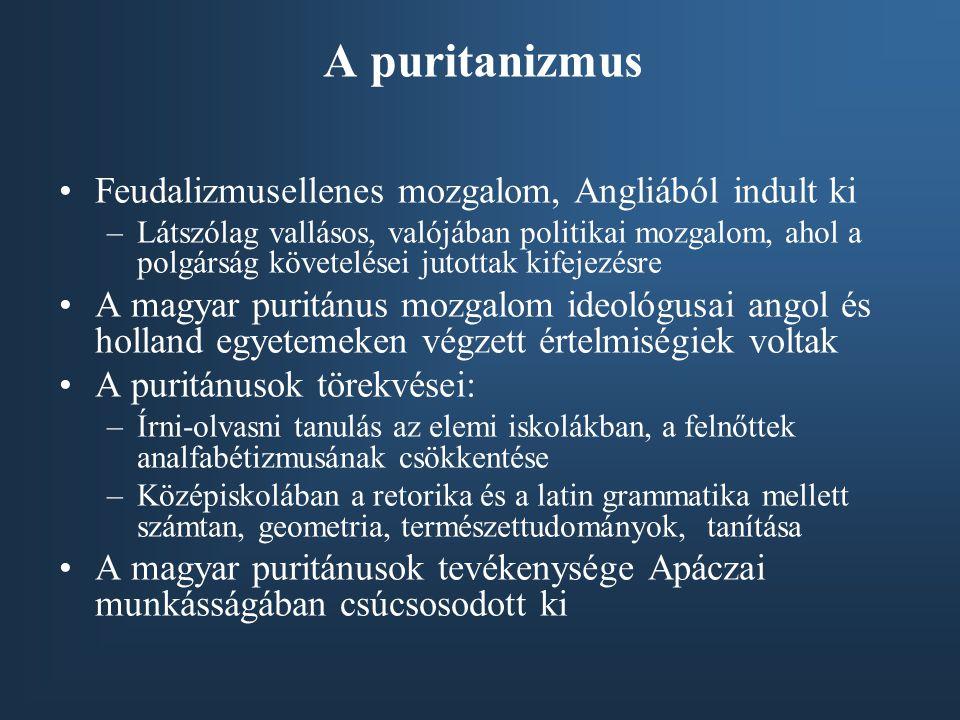 A puritanizmus Feudalizmusellenes mozgalom, Angliából indult ki