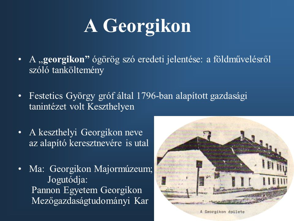 """A Georgikon A """"georgikon ógörög szó eredeti jelentése: a földművelésről szóló tanköltemény."""