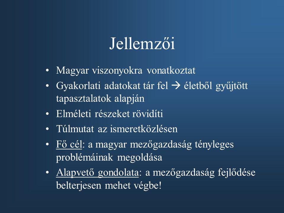Jellemzői Magyar viszonyokra vonatkoztat