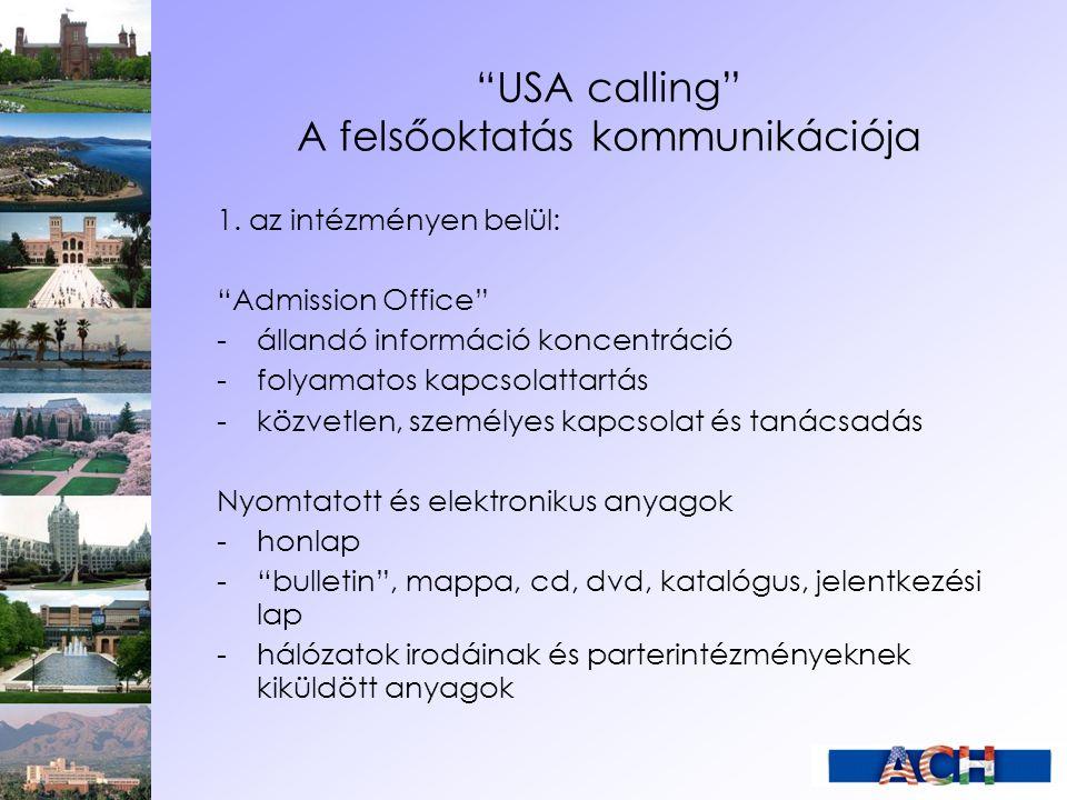 USA calling A felsőoktatás kommunikációja