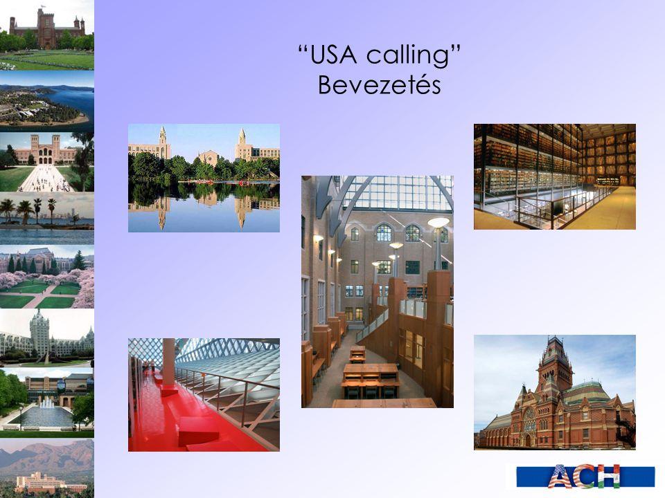 USA calling Bevezetés
