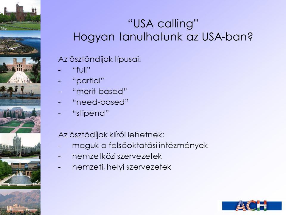 USA calling Hogyan tanulhatunk az USA-ban