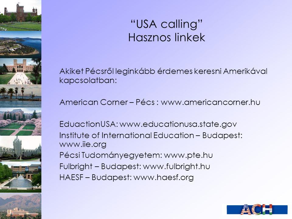 USA calling Hasznos linkek