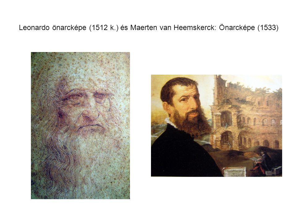 Leonardo önarcképe (1512 k.) és Maerten van Heemskerck: Önarcképe (1533)