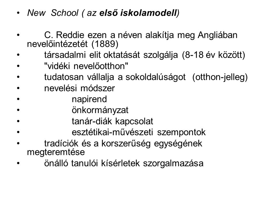 New School ( az első iskolamodell)