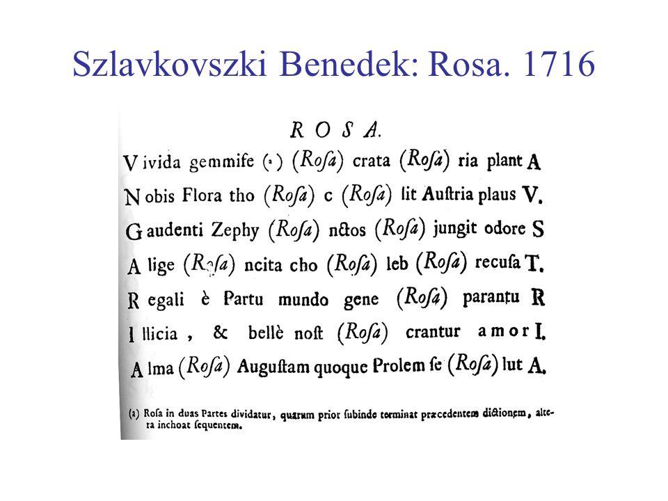 Szlavkovszki Benedek: Rosa. 1716