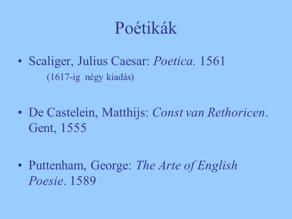 Poétikák Scaliger, Julius Caesar: Poetica. 1561
