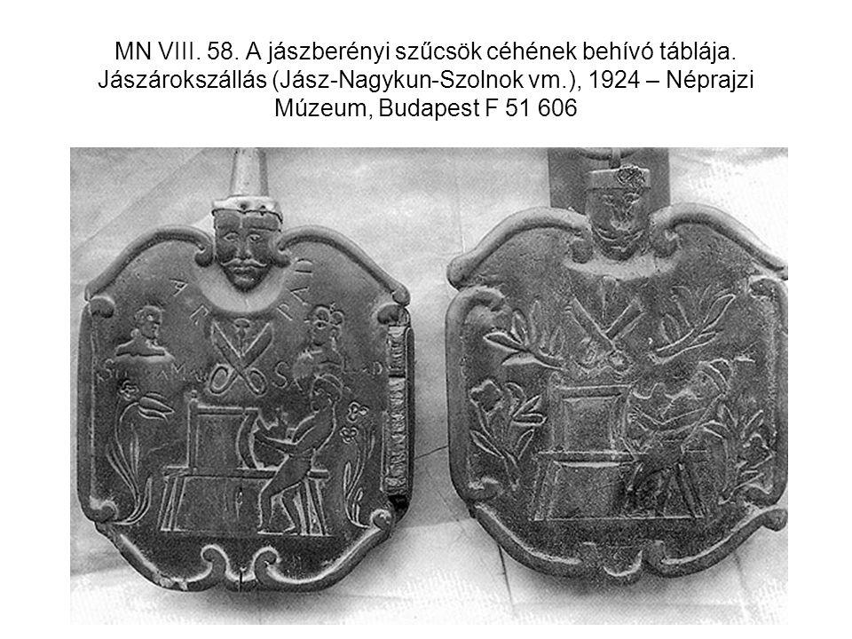 MN VIII. 58. A jászberényi szűcsök céhének behívó táblája