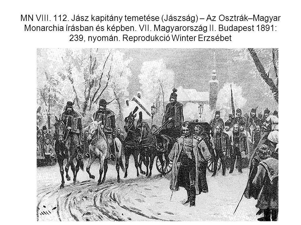 MN VIII. 112. Jász kapitány temetése (Jászság) – Az Osztrák–Magyar Monarchia írásban és képben.
