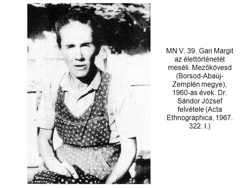 MN V. 39. Gari Margit az élettörténetét meséli