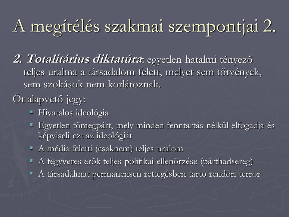 A megítélés szakmai szempontjai 2.