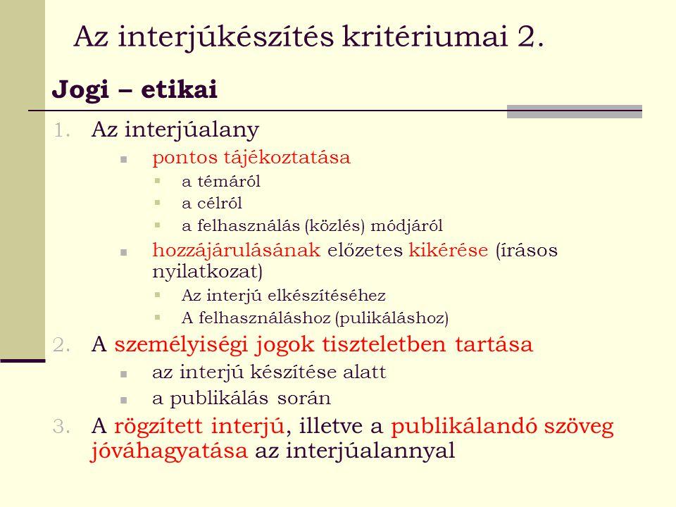 Az interjúkészítés kritériumai 2.