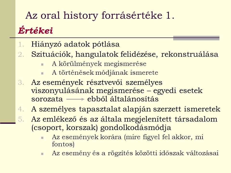 Az oral history forrásértéke 1.