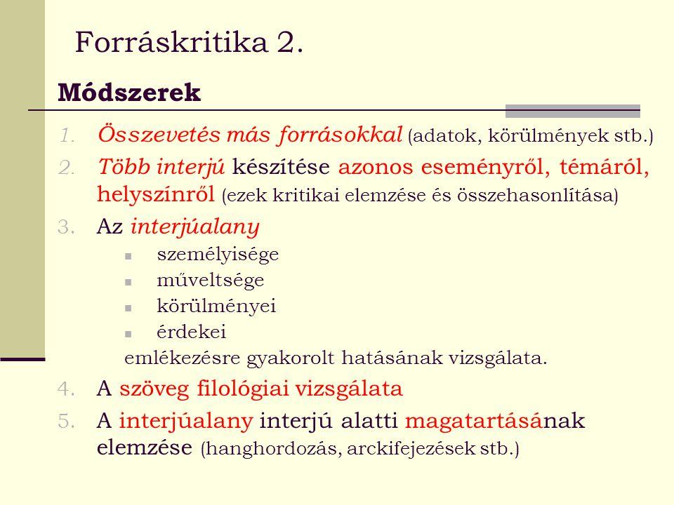 Forráskritika 2. Módszerek