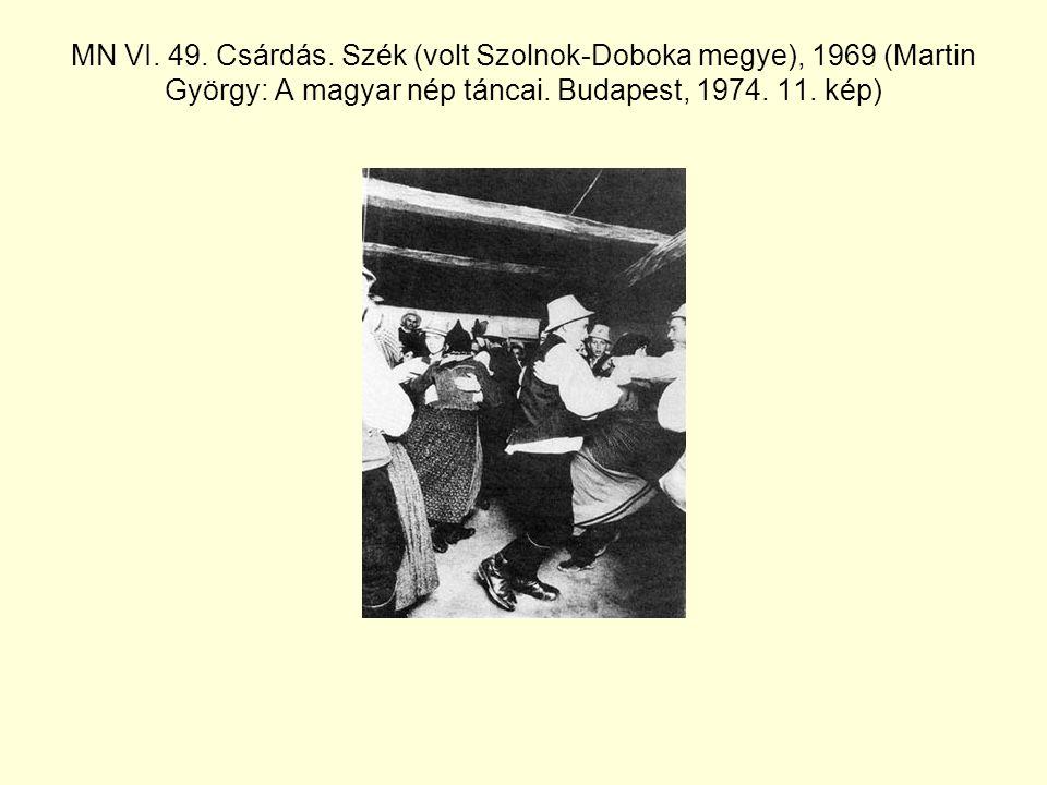 MN VI. 49. Csárdás. Szék (volt Szolnok-Doboka megye), 1969 (Martin György: A magyar nép táncai.