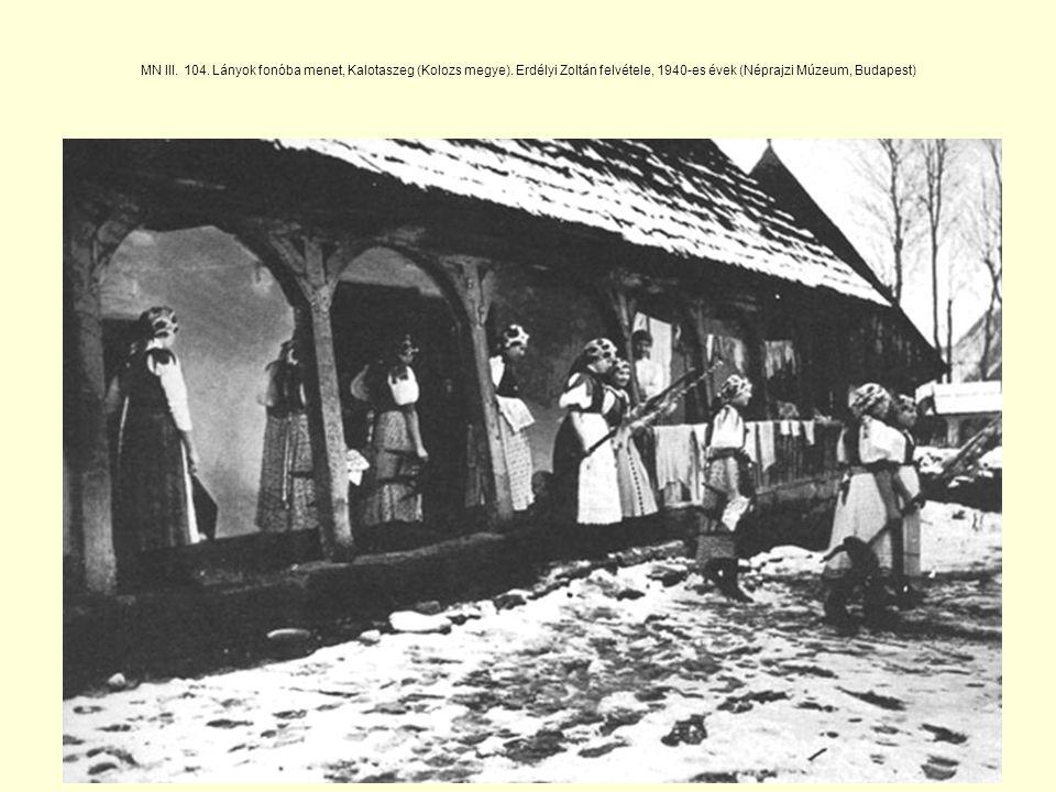 MN III. 104. Lányok fonóba menet, Kalotaszeg (Kolozs megye)